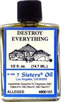 DESTROY EVERYTHING 7 Sisters Oil